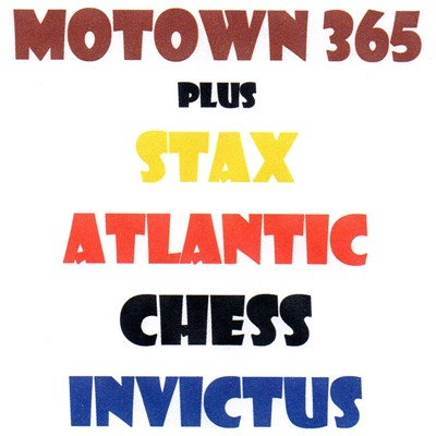 Motown 365 (Plus Stax - Atlantic - Chess - Invictus) MK 2