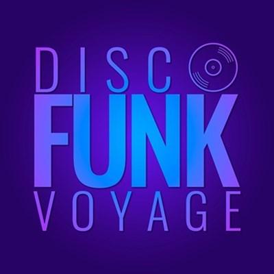 Disco & Funk Voyage