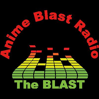 Anime Blast Radio - The Blast 2