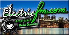 ElectricFM.com - America's Real Dance!