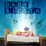 Baby Siesta