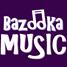 Bazooka Music