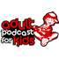 Adult Podcast for Kids