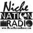 ** Niche Nation Radio **