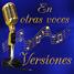 En otras voces - Versiones