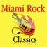 Miami Rock Radio Classics