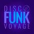 Disco Funk Voyage