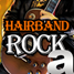 A Better Hairband Rock Station