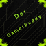 Der Gamerbuddy