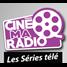 CinéMaRadio SERIES