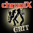 ChroniX Radio™ | GRIT
