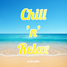 Chill 'n' Relax