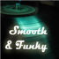 Smooth & Funky