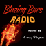Blazing Bars Radio