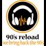 90's Reload