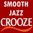 Smooth Jazz CROOZE -  a perfect mix of the smoothest and the best Smooth Jazz music  24/7!