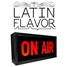 LATIN FLAVOR ON AIR RADIO