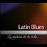 Latin Blues