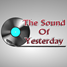 The Sound Of Yesterday