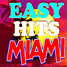 EASY HITS MIAMI FLORIDA