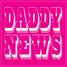 Daddy News