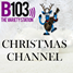B103 Christmas Channel