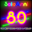 SOLOANNI80