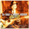 The Road to Robert Johnson and Beyond, CD A
