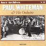 Paul Whiteman & His Orchestra (1920-1935)