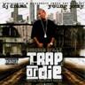 Trap or Die