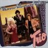 Trio : Dolly Parton . Linda Ronstadt . Emmylou Harris