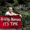 Wildlife Warriors: It's Time (a Tribute To Steve Irwin)