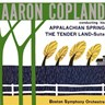 Copland: Appalachian Spring / The Tender Land Suite: Conducted By Aaron Copland