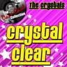 Crystal Clear - [the Dave Cash Collection]