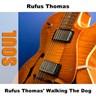 Rufus Thomas' Walking the Dog