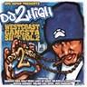 Dpg Japan Presents Do 2 High West Coast Gangsta Sh*t