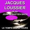 Jacques Loussier Play Jean-Sébastien Bach
