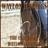 The Legend Of Waylon Jennings