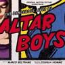 The Dangerous Lives Of Altar Boys [B.O.F.]
