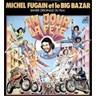 Michel Fugain et le Big Bazar - Un Jour La Fête