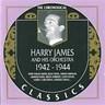 Harry James Et Son Orchestre 1942-1944