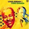 Louis Jordan & Chris Barber