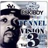 Tunnel Vision Volume 3