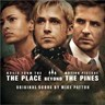 The Place Beyond The Pines [B.O.F.]