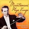 Mantovani Plays Tangos