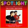 Spotlight On The Everly Brothers