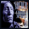 Sacred Spirit II: More Chants And Dances Of The Native Americans