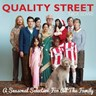 Quality Street : A Seasonal Selection from All the Family