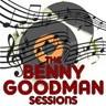 The Benny Goodman Sessions