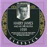 Harry James Et Son Orchestre: 1939
